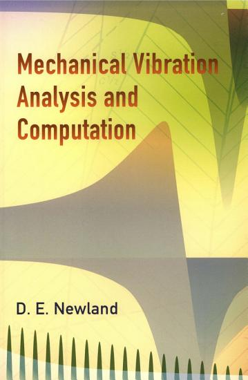 Mechanical Vibration Analysis and Computation PDF