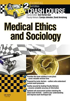 Crash Course Medical Ethics and Sociology - E-Book