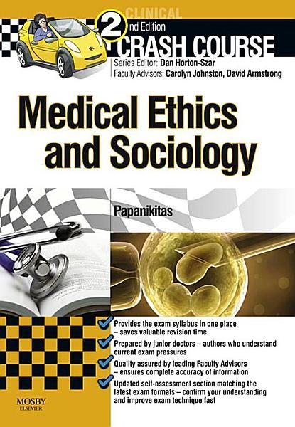 Crash Course Medical Ethics and Sociology   E Book