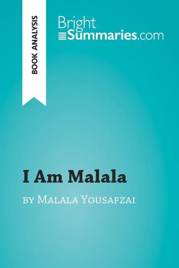 I Am Malala by Malala Yousafzai  Book Analysis  PDF