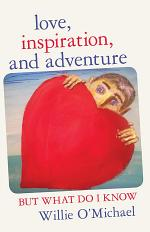 Love, Inspiration, and Adventure