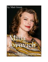 Celebrity Biographies - The Amazing Life Of Milla Jovovich - Famous Actors