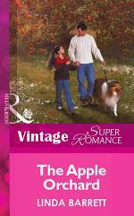 The Apple Orchard (Mills & Boon Vintage Superromance)