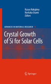 Crystal Growth of Silicon for Solar Cells