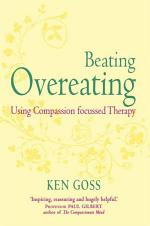 The Compassionate Mind Approach to Beating Overeating