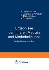 Ergebnisse der Inneren Medizin und Kinderheilkunde: Achtunddreissigster Band