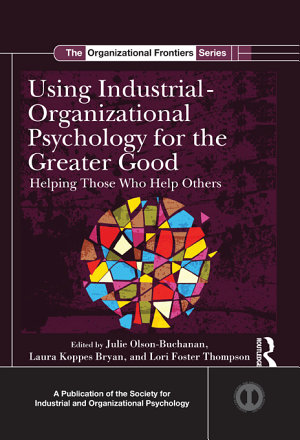 Using Industrial Organizational Psychology for the Greater Good PDF
