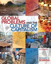 Global Problems and the Culture of Capitalism: Edition 6