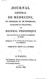 Journal général de médecine, de chirurgie et de pharmacie franc̜aises et étrangeres, ou, Recueil périodique de la Société de médecine de Paris: Volumes96à97