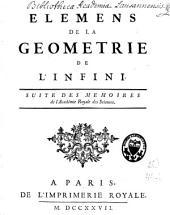 Eléments de la géométrie de l'infini: suite des Mémoires de l'Académie royale des sciences