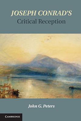 Joseph Conrad s Critical Reception PDF
