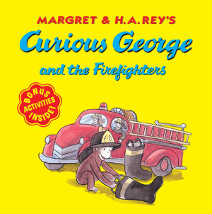 Curious George and the Firefighters  Read aloud