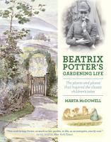 Beatrix Potter s Gardening Life PDF