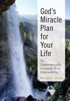 God s Miracle Plan for Your Life PDF
