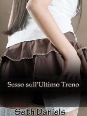 Sesso Sull'Ultimo Treno: Una Fantasia Erotica tra una Donna Matura e un Uomo Più Giovane