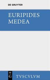 Medea: Griechisch und deutsch