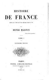Histoire de France, depuis les temps les plus reculés jusqu'en 1789--Portraits et vignettes pour l'Histoire de France de Henri Martin