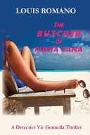 The BUTCHER of PUNTA CANA