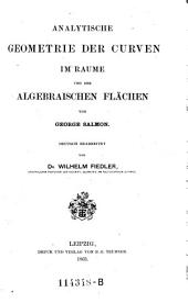 """""""Die"""" Theorie der Curven im Raume und der algebraischen Flächen"""