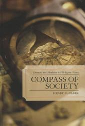 Compass of Society: Commerce and Absolutism in Old-Regime France
