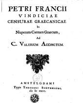 Petri Francii Vindiciae censurae graecanicae in nuperum carmen graecum, ad C. Valerium Accinctum