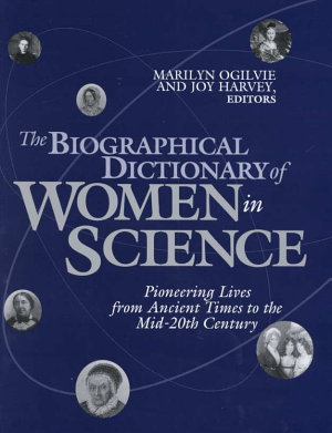 The Biographical Dictionary of Women in Science  L Z