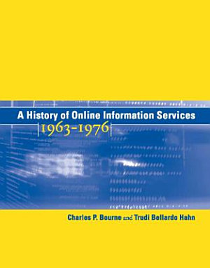 A History of Online Information Services  1963 1976 PDF