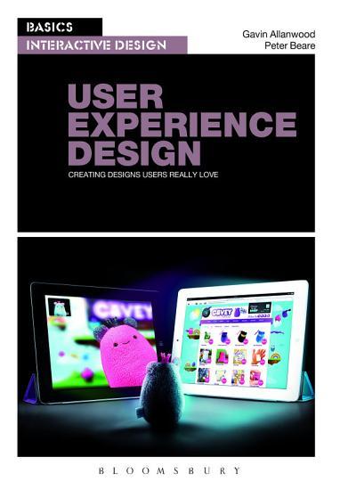 Basics Interactive Design  User Experience Design PDF