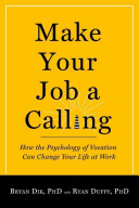 Make Your Job a Calling