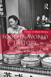 Food in World History: Edition 2
