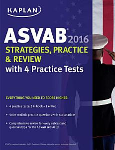 Kaplan ASVAB 2016 Strategies  Practice  and Review with 4 Practice Tests Book