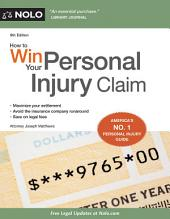 How to Win Your Personal Injury Claim: Edition 9