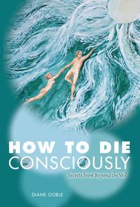How to Die Consciously Book