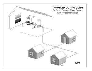 Troubleshooting guide for small ground water systems with hypochlorination