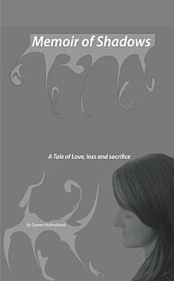 Memoir of Shadows
