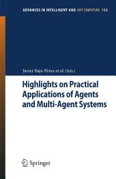 Highlights on Practical Applications of Agents and Multi-Agent Systems: 10th International Conference on Practical Applications of Agents and Multi-Agent Systems
