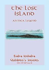 THE LOST ISLAND - An Inca Legend: Baba Indaba Children's Stories Issue 56