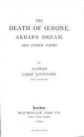 The Death of Œnone, Akbar's Dream, and Other Poems