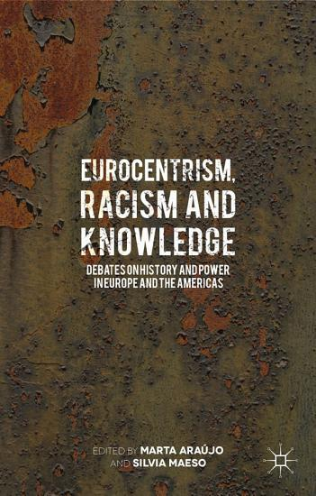Eurocentrism  Racism and Knowledge PDF