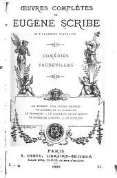 Œuvres complètes de Eugène Scribe: Volumes31à32
