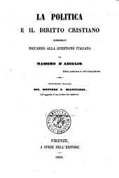 La politica e il diritto cristiano considerati riguardo alla questione italiana di Massimo d'Azeglio