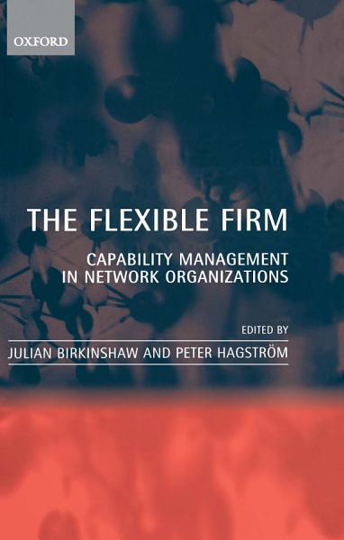 The Flexible Firm