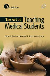 The Art of Teaching Medical Students: Edition 3