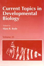 Current Topics in Developmental Biology: Volume 25