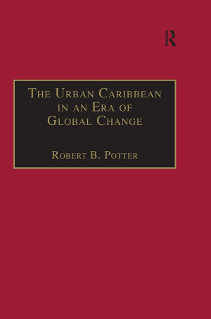 The Urban Caribbean in an Era of Global Change