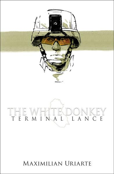Download The White Donkey  Terminal Lance Book