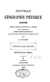 Nouvelle géographie physique illustrée: Volume1
