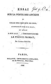 Essai sur la fonte des Anciens et celle des Chevaux de Chio. Accompagné de notes de M. Millin, etc