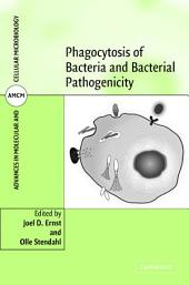 Phagocytosis of Bacteria and Bacterial Pathogenicity