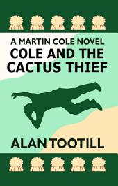 Cole and the Cactus Thief